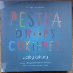 ciekawe książki dla dzieci - pestka drops cukierek
